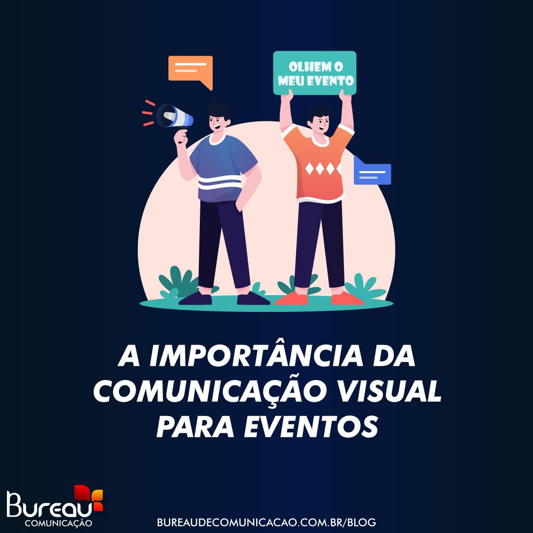 A Importancia da Comunicação Visual para Eventos
